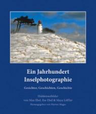 Ein Jahrhundert Inselphotographie